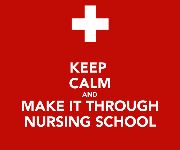keep-calm-and-make-it-through-nursing-school